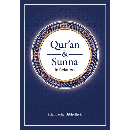 Quran und Sunna in Relation